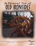 A Personal Tour of Old Ironsides